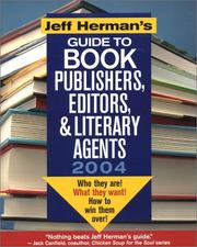 Jeff Hermans Guide to Book Publishers, Editors and Literary Agents 2004