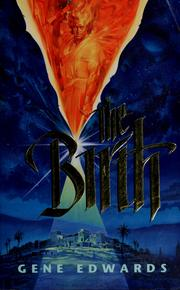 Cover of: The birth | Gene Edwards