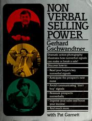 Cover of: Nonverbal selling power | Gerhard Gschwandtner