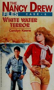 Cover of: White Water Terror | Carolyn Keene