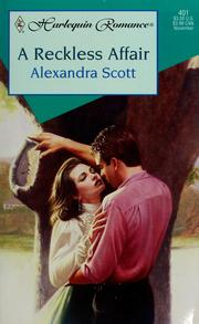 Cover of: A Reckless Affair by Alexandra Scott