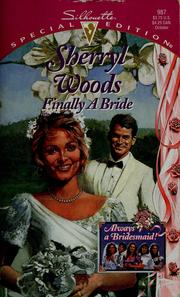 Cover of: Finally a bride | Sherryl Woods