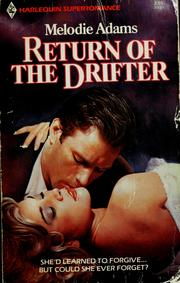Cover of: Return of the Drifter by Melodie Adams