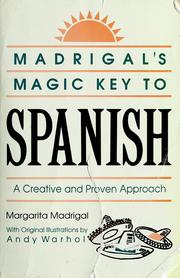 Cover of: Madrigal's magic key to Spanish