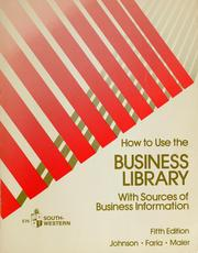 How to use a business library by H. Webster Johnson