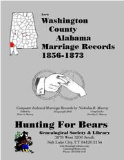 Early Washington County Alabama Marriage Records 1821-1873 by Nicholas Russell Murray