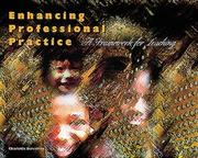 Enhancing Professional Practice by Charlotte Danielson