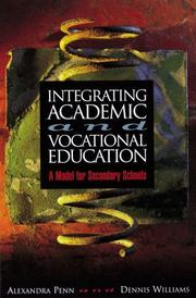 Cover of: Integrating Academic and Vocational Education | Alexandra Penn