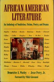 Cover of: African American literature | Demetrice A. Worley, Jesse Perry, Jr. ; foreword by Nikki Giovanni.