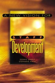 Cover of: new vision for staff development | Dennis Sparks