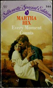 Cover of: Every Moment Counts by Martha Hix