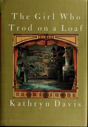 Cover of: The girl who trod on a loaf