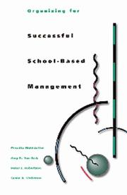 Cover of: Organizing for successful school-based management | Priscilla Wohlstetter