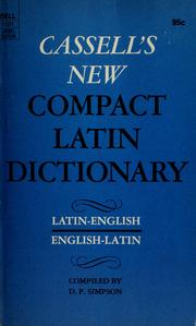 Cover of: Cassell's new compact Latin-English, English-Latin dictionary | D. P. Simpson