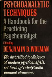 Cover of: Psychoanalytic techniques | Benjamin B. Wolman