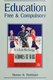 Education, free and compulsory by Murray N. Rothbard