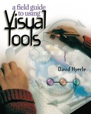 Cover of: A Field Guide to Using Visual Tools