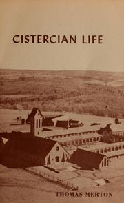 Cover of: Cistercian life | Thomas Merton