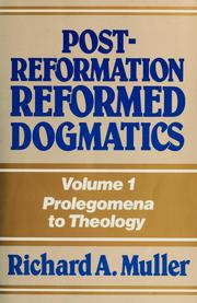 Cover of: Post-Reformation reformed dogmatics | Richard A. Muller