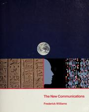 Cover of: The new communications | Williams, Frederick