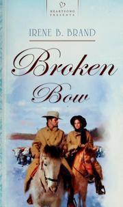 Broken Bow (Heartsong Presents #743)