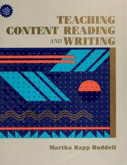 Cover of: Teaching content reading and writing | Martha Rapp Ruddell
