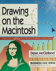 Cover of: Drawing on the Macintosh | Deke McClelland
