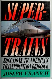 Cover of: Supertrains | Joseph Vranich