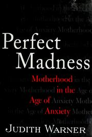 Cover of: Perfect Madness | Judith Warner