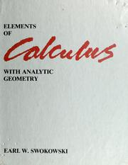 Cover of: Elements of calculus with analytic geometry | Earl William Swokowski