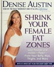 Cover of: Shrink your female fat zones | Denise Austin