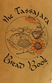 Cover of: The Tassajara bread book. | Edward Espe Brown