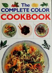 Cover of: The complete color cookbook | Janet Illsley