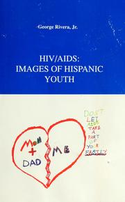 Cover of: HIV/AIDS, images of Hispanic youth | George Rivera