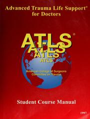 Cover of: ATLS, advanced trauma life support program for doctors | [American College of Surgeons, Committee on Trauma].