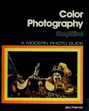 Cover of: Color photography simplified | Jerry Yulsman
