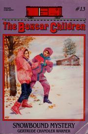 Boxcar Children: Snowbound Mystery