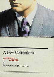 Cover of: A few corrections | Brad Leithauser