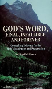 Cover of: God's Word, final, infallible and forever | Floyd C. McElveen