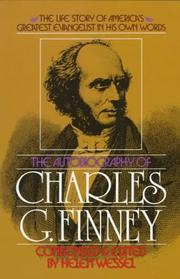 Cover of: The autobiography of Charles G. Finney