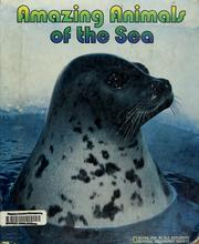 Cover of: Amazing animals of the sea |