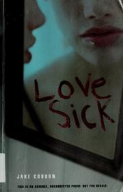 Cover of: Love sick | Jake Coburn
