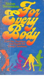 Cover of: For every body | Stephen O Swanson