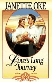 Cover of: Love's long journey by Janette Oke