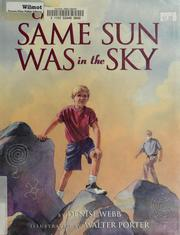 The same sun was in the sky by Denise Webb