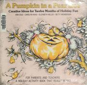 Cover of: A Pumpkin in a pear tree | by Ann Cole ... [et al.] ; illustrated by Debby Young.