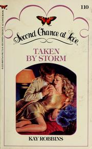 Cover of: Taken by Storm by Kay Robbins, aka Kay Hooper