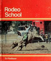 Cover of: Rodeo school | Ed Radlauer