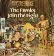 Cover of: The Ewoks join the fight | Bonnie Bogart