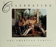 Cover of: Celebrating the American family | Martin W. Sandler
